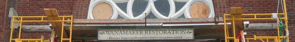 | Wanamaker Restoration header image 4